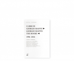 Giorgio Maffei The Books 1996-2016
